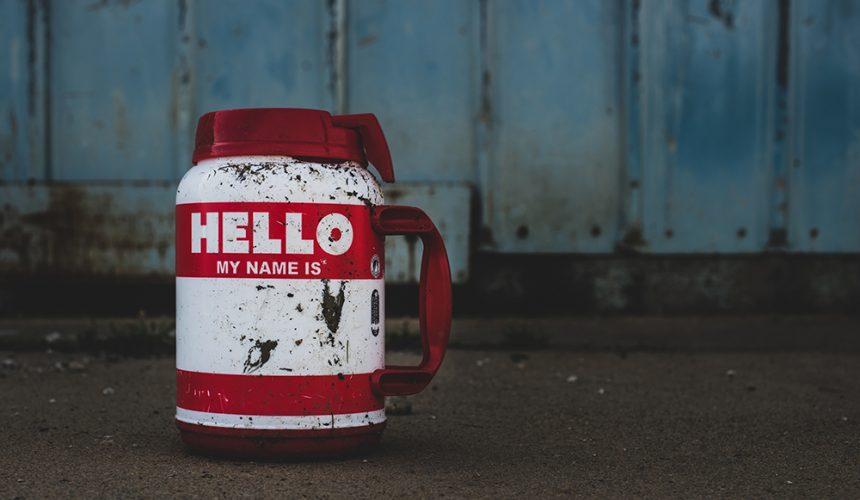 Hello, Smile, My Name Is…